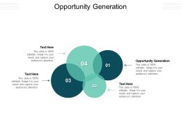 Opportunity Generation Ppt Powerpoint Presentation Icon Summary Cpb