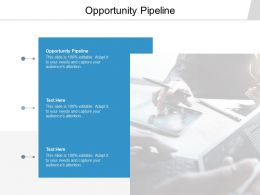 Opportunity Pipeline Ppt Powerpoint Presentation Styles Show Cpb