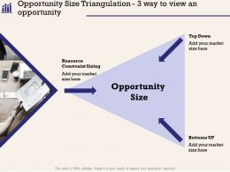 Opportunity Size Triangulation 3 Way To View An Opportunity M1037 Ppt Powerpoint Presentation File Show
