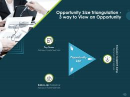 Opportunity Size Triangulation 3 Way To View An Opportunity M1154 Ppt Powerpoint Presentation Pictures Ideas