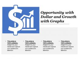 Opportunity With Dollar And Growth With Graphs