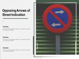 Opposing Arrows Of Street Indication