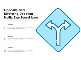 Opposite And Diverging Direction Traffic Sign Board Icon