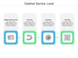 Optimal Service Level Ppt Powerpoint Presentation Professional Files Cpb