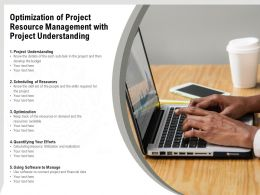 Optimization Of Project Resource Management With Project Understanding