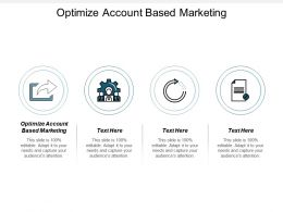 Optimize Account Based Marketing Ppt Powerpoint Presentation File Outfit Cpb