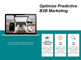 Optimize Predictive B2B Marketing Ppt Powerpoint Presentation Gallery Design Ideas Cpb
