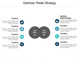 Optimize Retail Strategy Ppt Powerpoint Presentation Infographic Template Layout Ideas Cpb