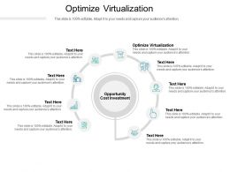 Optimize Virtualization Ppt Powerpoint Presentation Icon Picture Cpb