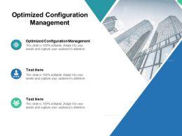 Optimized Configuration Management Ppt Powerpoint Presentation Graphics Cpb