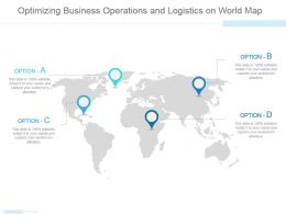 Optimizing Business Operations And Logistics On World Map Ppt Slide