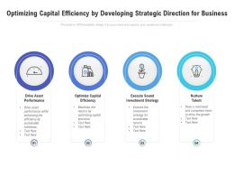 Optimizing Capital Efficiency By Developing Strategic Direction For Business