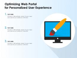 Optimizing Web Portal For Personalized User Experience
