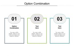 Option Combination Ppt Powerpoint Presentation Outline Guidelines Cpb