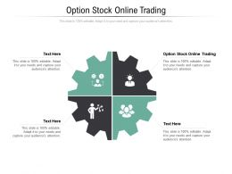 Option Stock Online Trading Ppt Powerpoint Presentation Show Themes Cpb