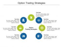 Option Trading Strategies Ppt Powerpoint Presentation Infographic Template Clipart Images Cpb