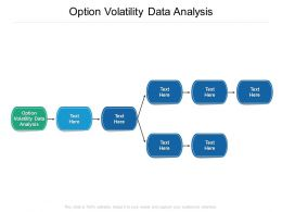 Option Volatility Data Analysis Ppt Powerpoint Presentation Pictures Layouts Cpb