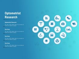 Optometrist Research Ppt Powerpoint Presentation Good