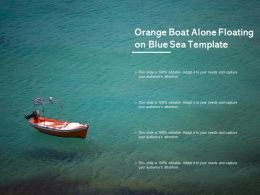 Orange Boat Alone Floating On Blue Sea Template