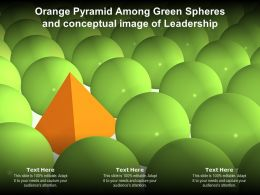 Orange Pyramid Among Green Spheres And Conceptual Image Of Leadership
