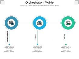 Orchestration Mobile Ppt Powerpoint Presentation Ideas Topics Cpb