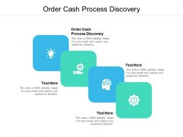 Order Cash Process Discovery Ppt Powerpoint Presentation Portfolio Microsoft Cpb
