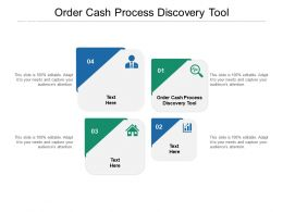 Order Cash Process Discovery Tool Ppt Powerpoint Presentation Summary Graphics Template Cpb