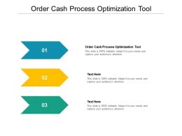 Order Cash Process Optimization Tool Ppt Powerpoint Presentation Portfolio Microsoft Cpb