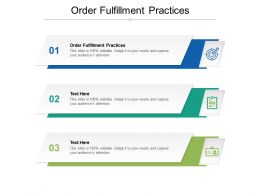 Order Fulfillment Practices Ppt Powerpoint Presentation File Professional Cpb