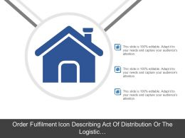 Order Fulfilment Icon Describing Act Of Distribution Or The Logistic Function Icon