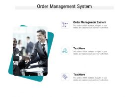 Order Management System Ppt Powerpoint Presentation Inspiration Example Topics Cpb