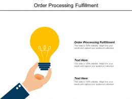 Order Processing Fulfillment Ppt Powerpoint Presentation Model Icon Cpb