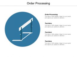 Order Processing Ppt Powerpoint Presentation Infographic Template Guide Cpb