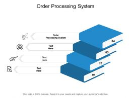 Order Processing System Ppt Powerpoint Presentation Pictures Example Cpb