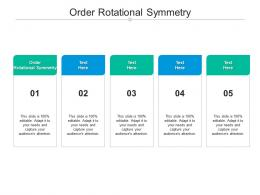 Order Rotational Symmetry Ppt Powerpoint Presentation Layouts Layout Cpb