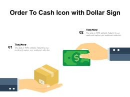 Order To Cash Icon With Dollar Sign