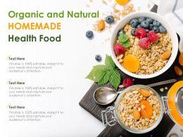 Organic And Natural Homemade Health Food