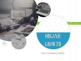 Organic Growth Powerpoint Presentation Slides