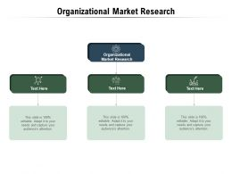 Organisational Market Research Ppt Powerpoint Presentation Inspiration Icon Cpb