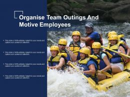 Organise Team Outings And Motive Employees