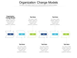 Organization Change Models Ppt Powerpoint Presentation Outline Graphics Cpb