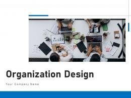 Organization Design Business Strategy Process Information Structure Involvement Service