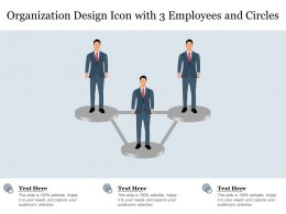 Organization Design Icon With 3 Employees And Circles