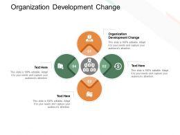 Organization Development Change Ppt Powerpoint Presentation Ideas Cpb
