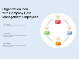Organization Icon With Company Core Management Employees