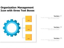 Organization Management Icon With Three Text Boxes
