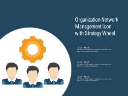 Organization Network Management Icon With Strategy Wheel
