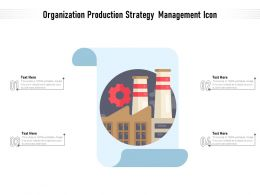 Organization Production Strategy Management Icon