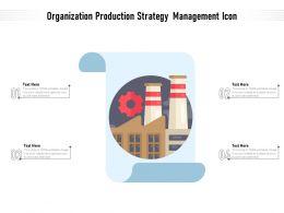 Organization Production Strategy Management Icon