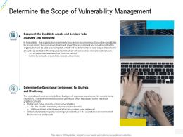 Organization Risk Probability Management Determine The Scope Of Vulnerability Management Ppt Themes